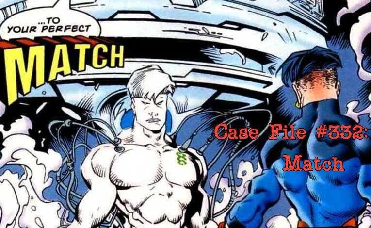 Slightly Misplaced Comic Book Characters Case File #332:  Match