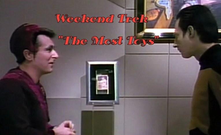 "Weekend Trek ""The Most Toys"""