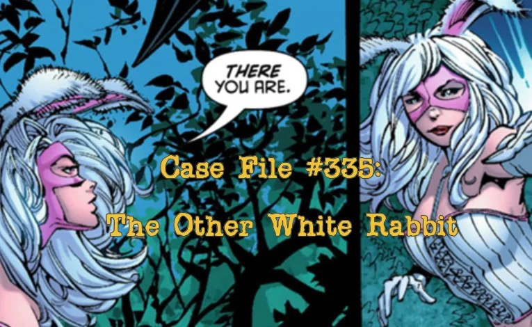 Slightly Misplaced Comic Book Characters Case File #335:  The Other White Rabbit
