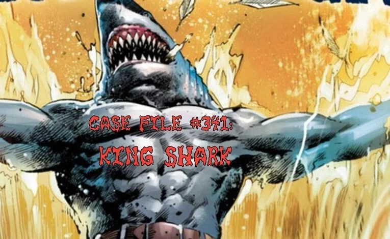 Slightly Misplaced Comic Book Characters Case File #341:  King Shark