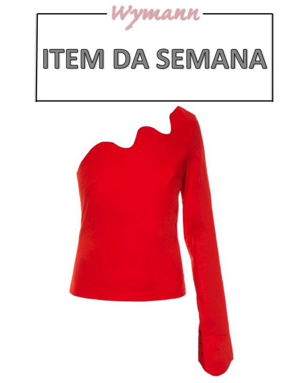 blusa um ombro só, item da semana, moda, estilo, tendência, looks, one-shoulder top, item of the week, fashion, style, inspiration, outfits