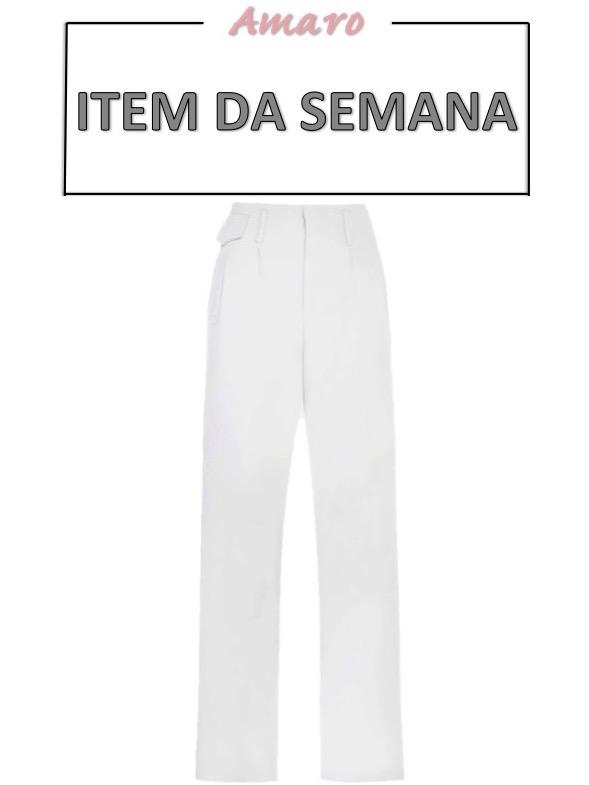 calca_branca_pantalona_alfaiataria-item_da_semana