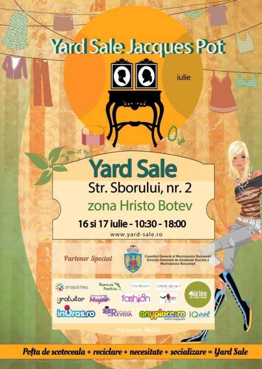 Yard Sale iulie @ Jacques Pot