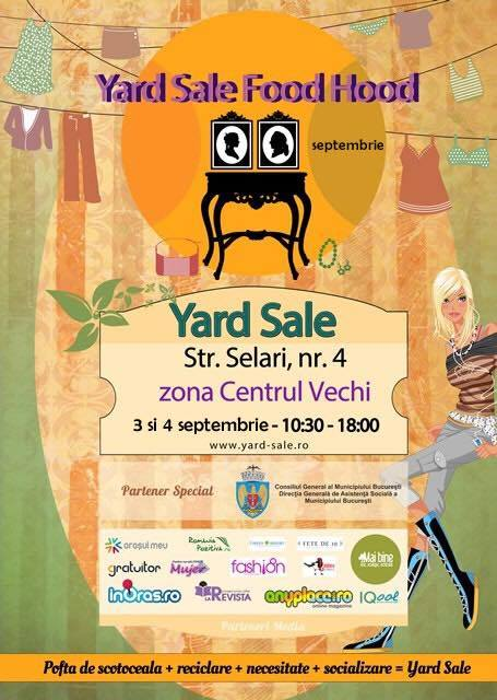 Yard Sale 3-4 septembrie @ Food Hood