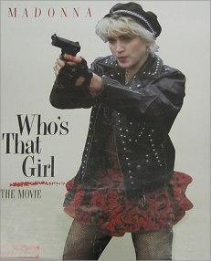 Madonna -Who's That Girl, Lady Gaga a copiat-o asiduu