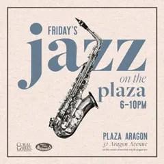 Friday's Jazz On Aragon Plaza