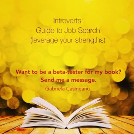 Introverts Guide to Job Search (leverage your strengths)