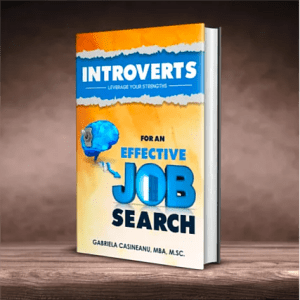 Introverts: Leverage Your Strengths for an Effective Job Search (Chapter 4)