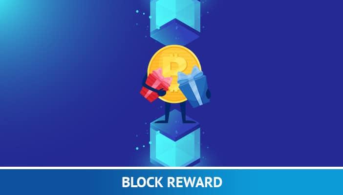 Ce înseamnă Block Reward