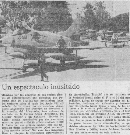 According to this La Nación daily clipping, the 1968 Air & Space Week required the Air Force to taxi aircraft from Buenos Aires airpark to the Argentine Rural Society fair ground in Palermo (photo courtesy: Pablo Potenze).