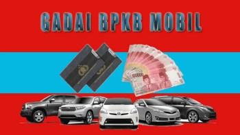 Dana tunai cepat jaminanBPKB mobil di Daerah Palu