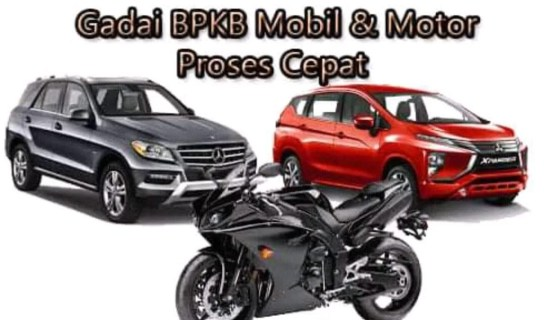 Pinjaman Uang Gadai BPKB Mobil di Jakarta Utara, BPKB Motor Proses Cepat