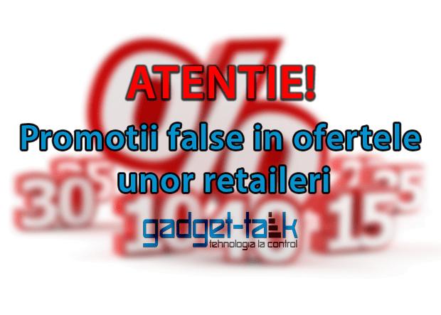 promotii false in ofertele unor retaileri