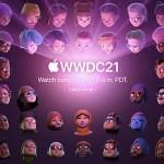 【朗報】Apple、今夜WWDC21(ワールドワイドデベロッパーズカンファレンス)を開催!
