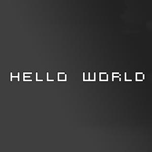 hello_world_by_sloppierkitty7-d6jjhqc