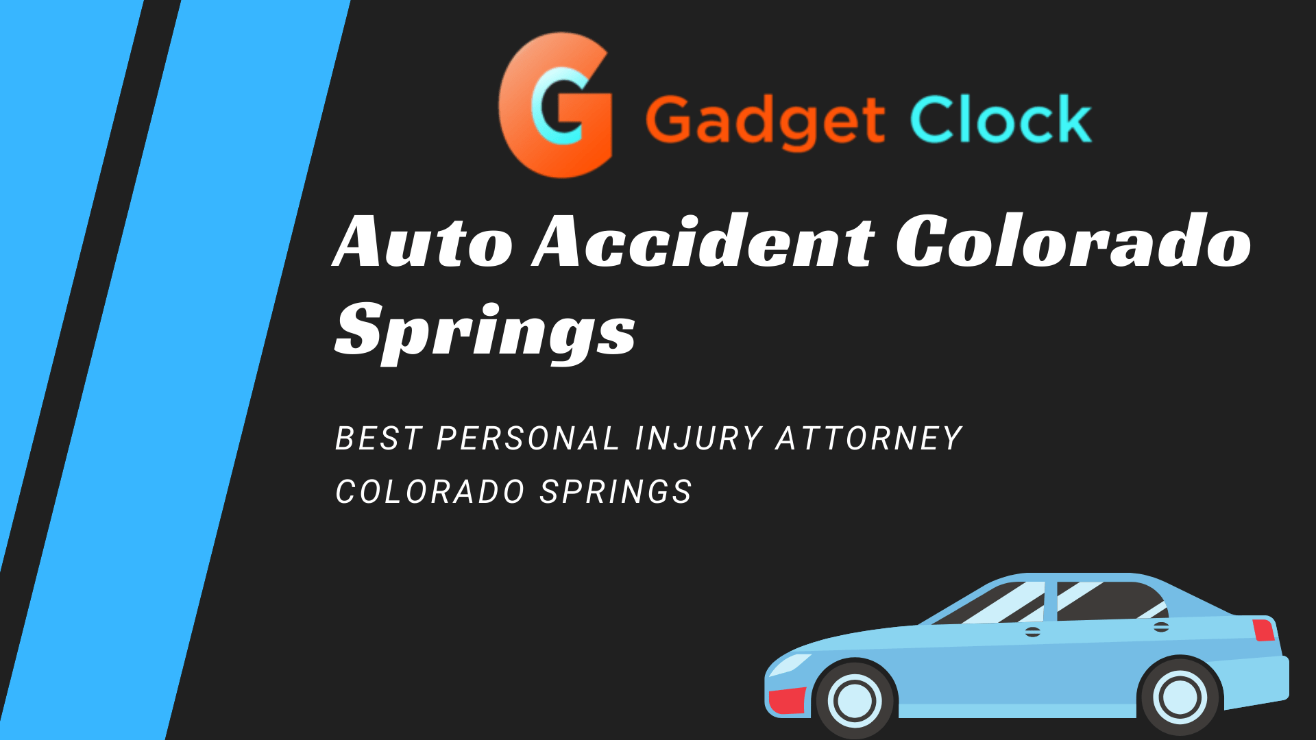 Auto accident attorney Colorado Springs: best personal injury attorney colorado springs 2021