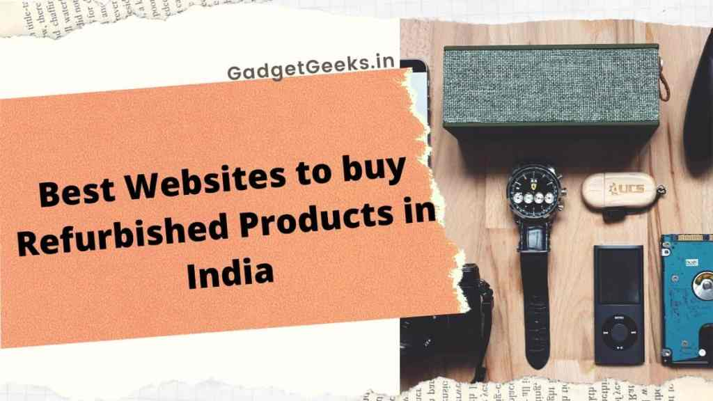 List of Best Websites to buy Refurbished Products in India