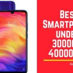 Best Smartphone under 30000 & 40000 INR