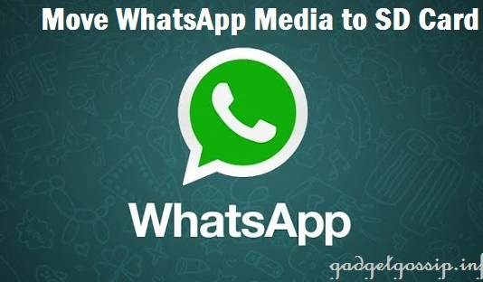 How to move whatsApp images and videos to SD Card