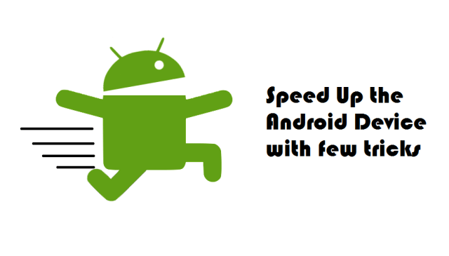 How to speed up the lagging Android devices