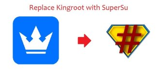 How to uninstall Kingroot & Replace Kingroot with SuperSu