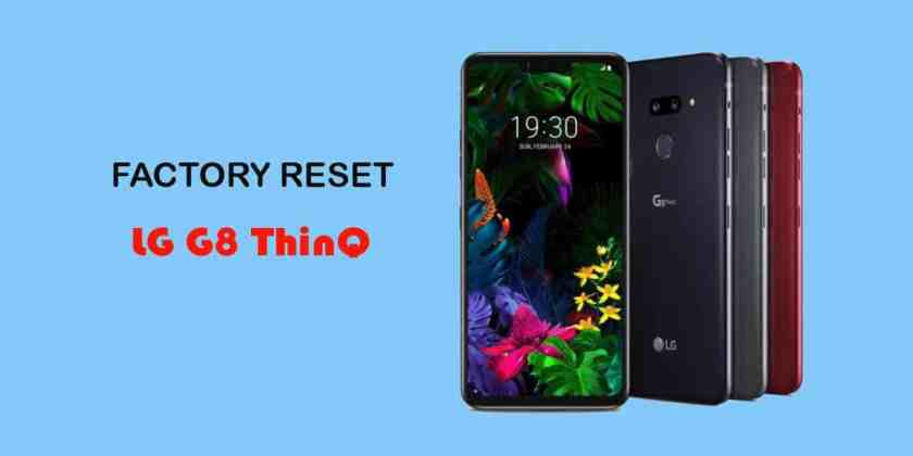 How to do a Factory Reset LG G8 ThinQ