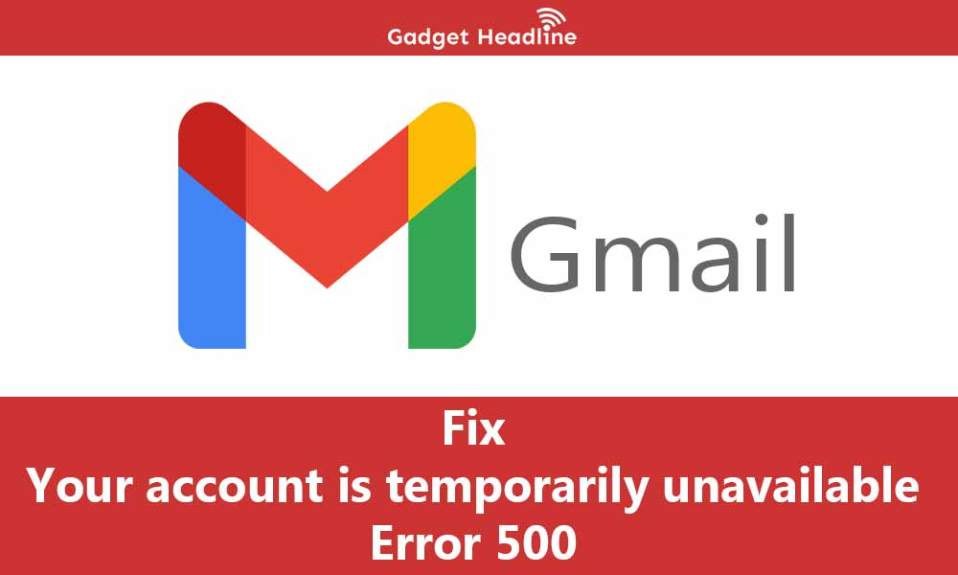 Fix 'Your account is temporarily unavailable' error 500