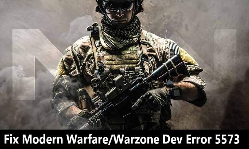 Fix Modern Warfare Warzone Dev Error 5573 Fix Modern Warfare Warzone Dev Error 5573