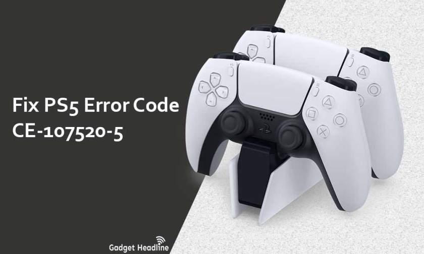 Fix PS5 Error Code CE-107520-5