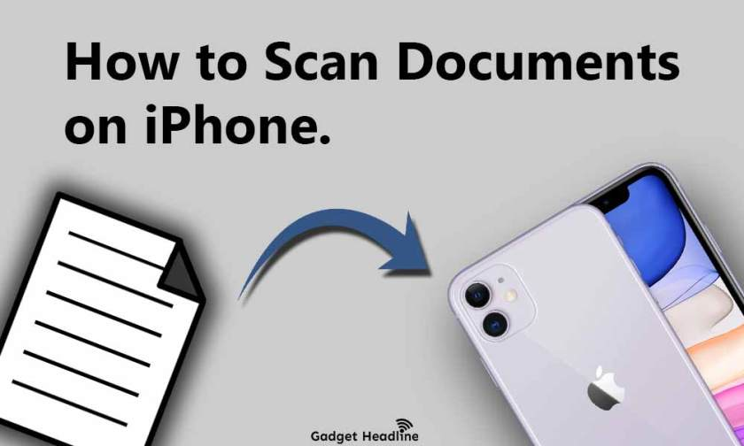 . Steps to Scan Documents on iPhone