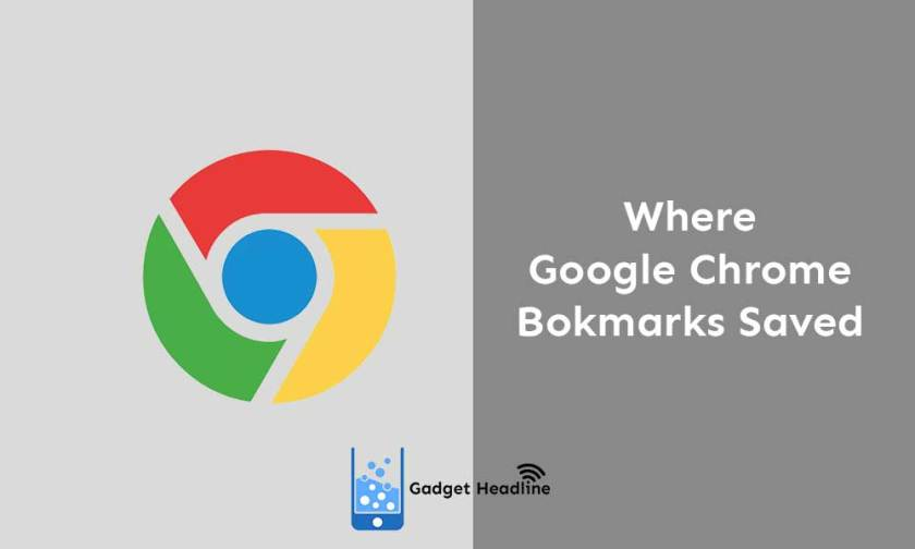 Where Google Chrome Bookmarks get stored? How to see bookmarks?