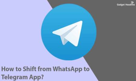 How to Shift from WhatsApp to Telegram App? What are the benefits?