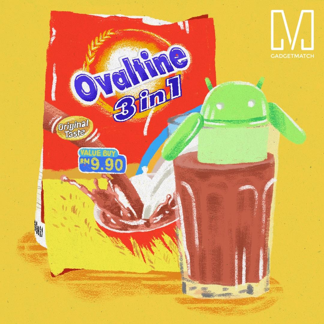 Android Ovaltine