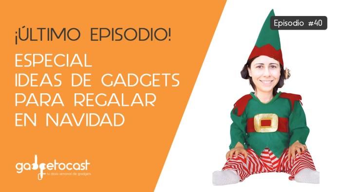 3 gadgets para regalar en Navidad y una mala noticia