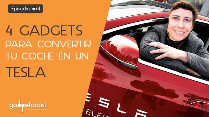 61. Convierte tu coche en un Tesla con estos 4 gadgets