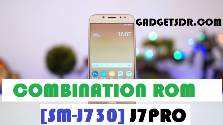 Samsung J7 Pro SM-J730G Combination Rom – Combination Firmware
