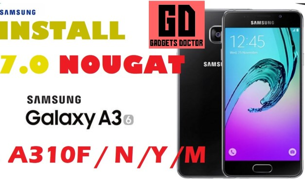 Samsung A3 2016 SM-A310F Stock Firmware / Stock Rom / Flash File..
