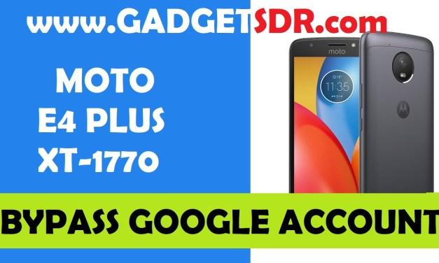 Moto E4 Plus XT-1770 Bypass FRP Google Account