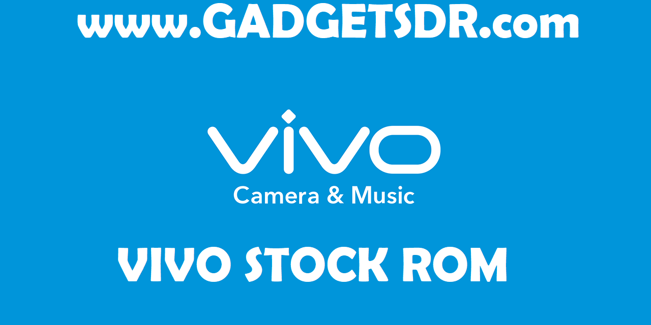 Vivo V5 1601 Stock Firmware Rom (Flash File)