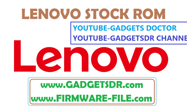 Lenovo A6000 Stock firmware Rom – 100% tested flash file