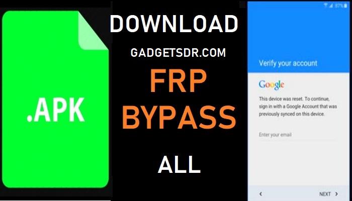 Bypass frp gadgetsdr (gadgetsdr Bypass) All FRP Bypass tools