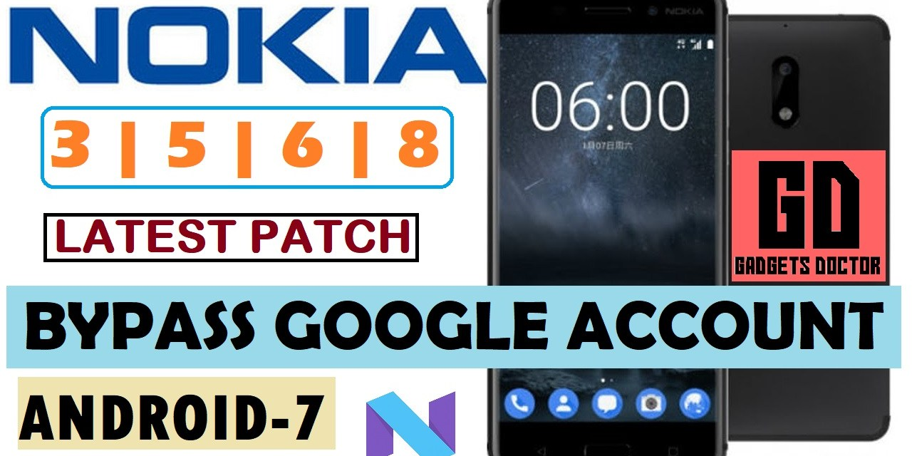 ALL Nokia 3 , 5 , 6 , 8  FRP Google Account Bypass Done (Android-7)