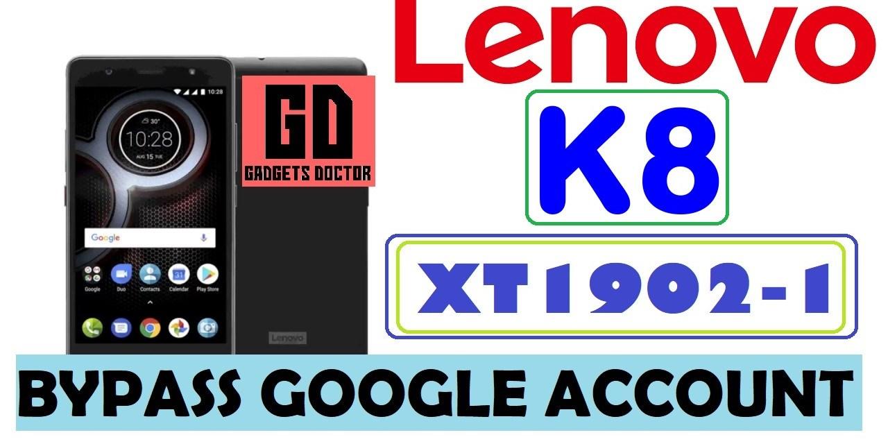 Lenovo K8 XT1902-1 FRP  Bypass Google Account