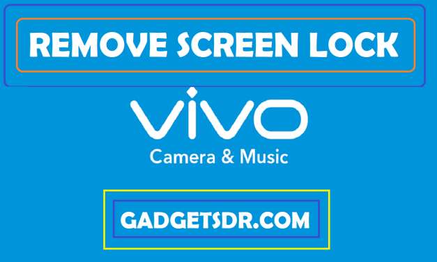 Vivo X20 Plus PD1710F Remove Screen Lock (Pattern/Password/Pin) Lock Remove – How To?
