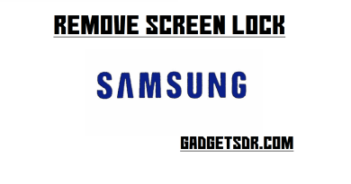 Samsung Remove Screen lock (Pattern/Password/Pin) Without Data Loss New-2018