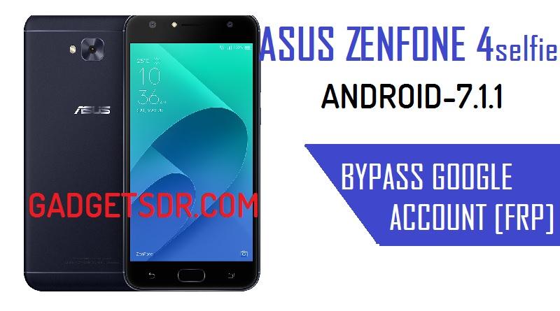 Bypass Google Account Asus Zenfone 4 Selfie – (Bypass FRP) Android-7.1.1