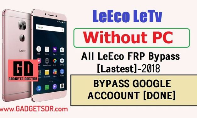 Bypass Google Account Leeco Le 2 X526 (Bypass FRP)