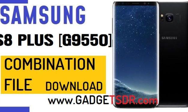 Samsung S8 Plus SM-G9550 Combination File