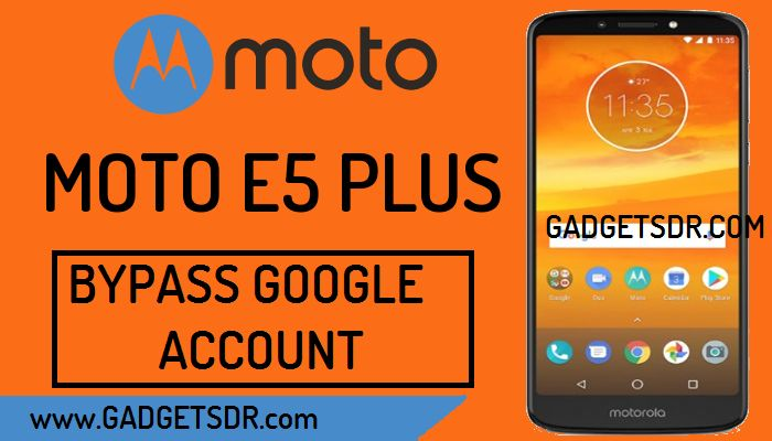 Bypass Google Account Moto E5 Plus (Bypass FRP Moto E5 Plus) Android-8 Latest