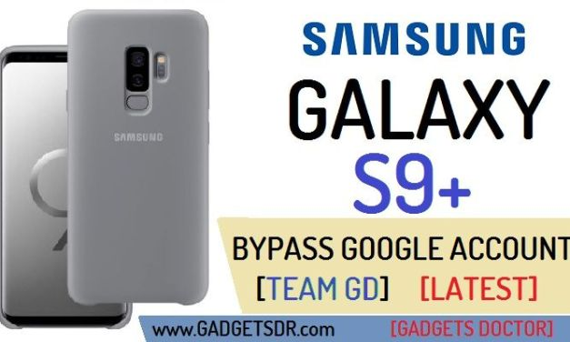 Bypass Google Account Samsung Galaxy S9 Plus (SM-G965)